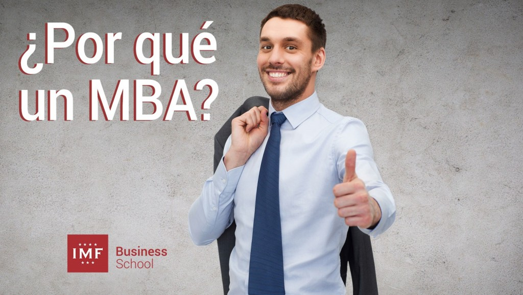 ¿Por qué me apasiona el MBA?