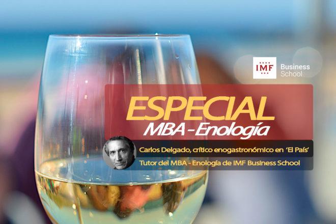 Especial MBA Enología, por Carlos Delgado, crítico en El País