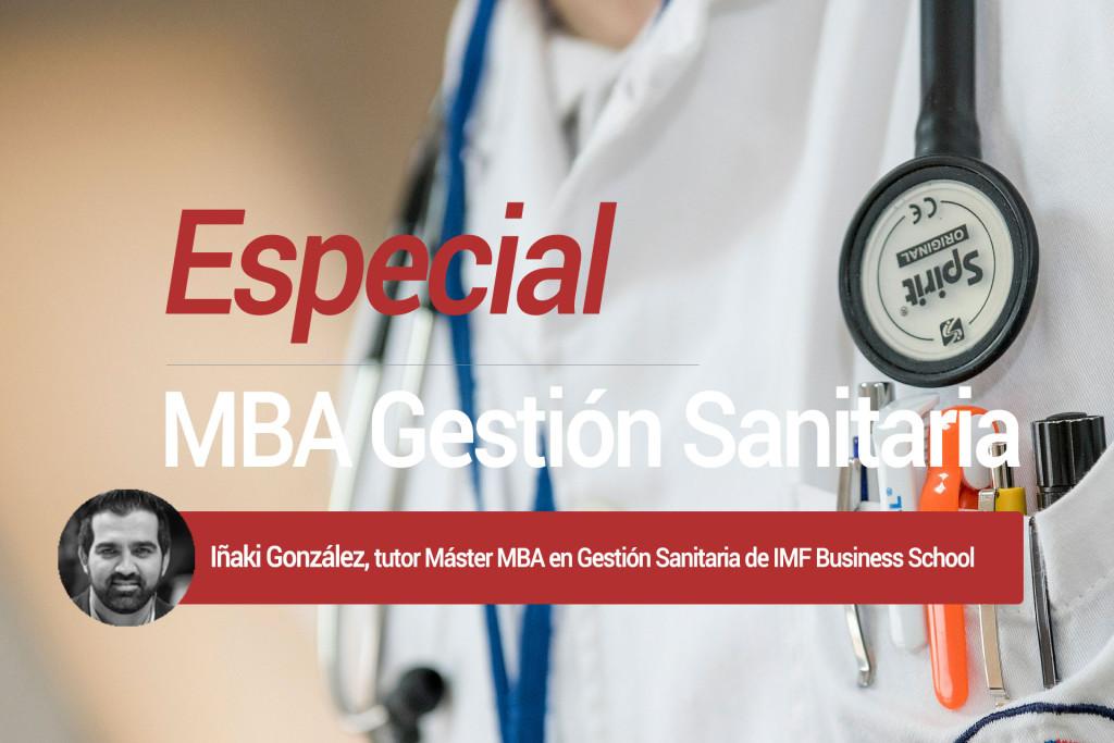 Especial MBA Gestión Sanitaria, cómo mejorar el diseño de hospitales