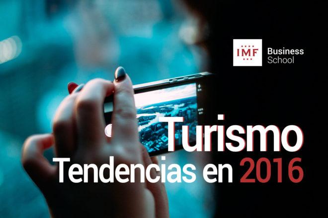 Turismo, tendencias en 2016