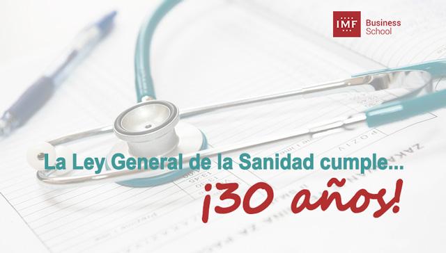 la Ley General de la Sanidad cumple 30 años