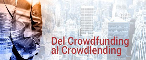 Del Crowdfunding al Crowdlending. Qué es crowdlending