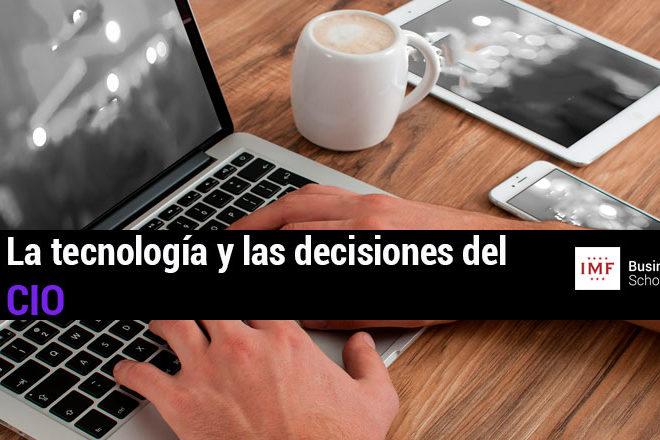 Dispositivos tencnológicos en la empresa y la decisiones de CIO