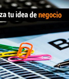 Como analizar y mejorar una idea de negocio.