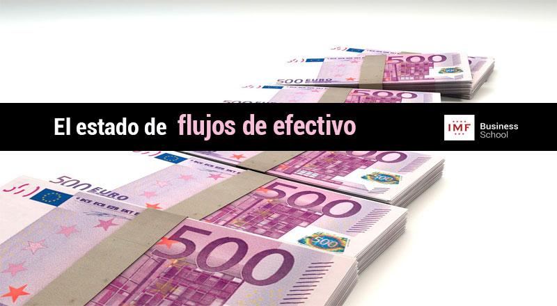 Los estados financieros: el estado de flujos de efectivo