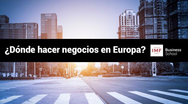 las mejores ciudades para hacer negocios en europa