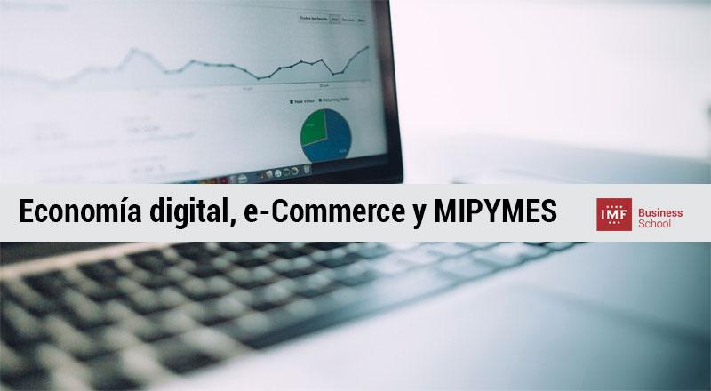 Economía digital, e-Commerce y MIPYMES