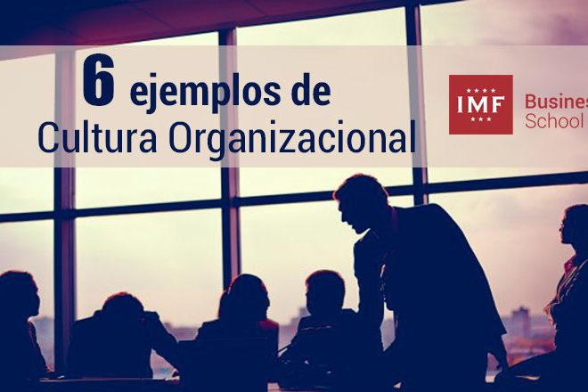 ejemplos claves sobre cultura organizacional