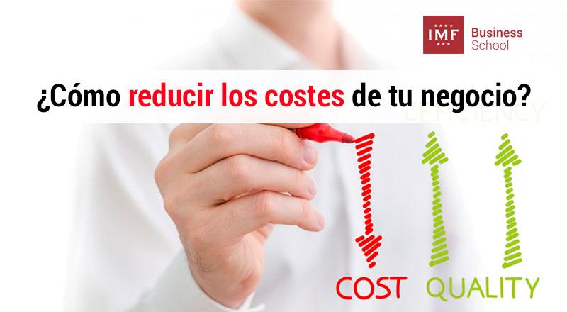 como reducir los costes en el negocio