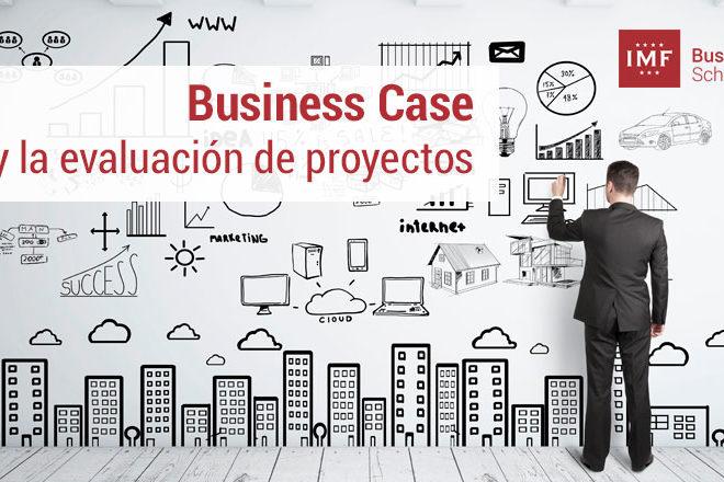 business case y la evaluación de proyectos