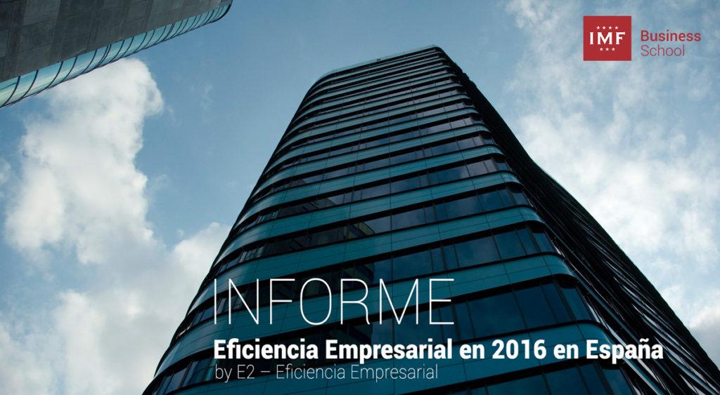 Informe Eficiencia Empresarial 2016 en España