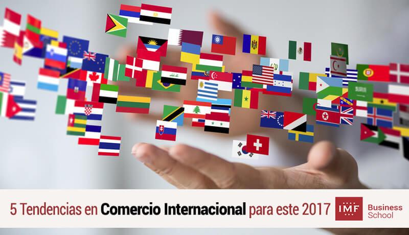 Tendencias en Comercio Internacional en 2017