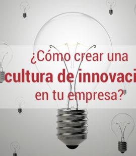 pasos para implantar una cultura de innovacion en la empresa