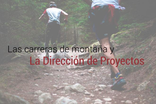 direccion de proyectos y las carreras de montana