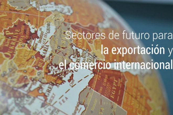 sectores de futuro para la exportacion