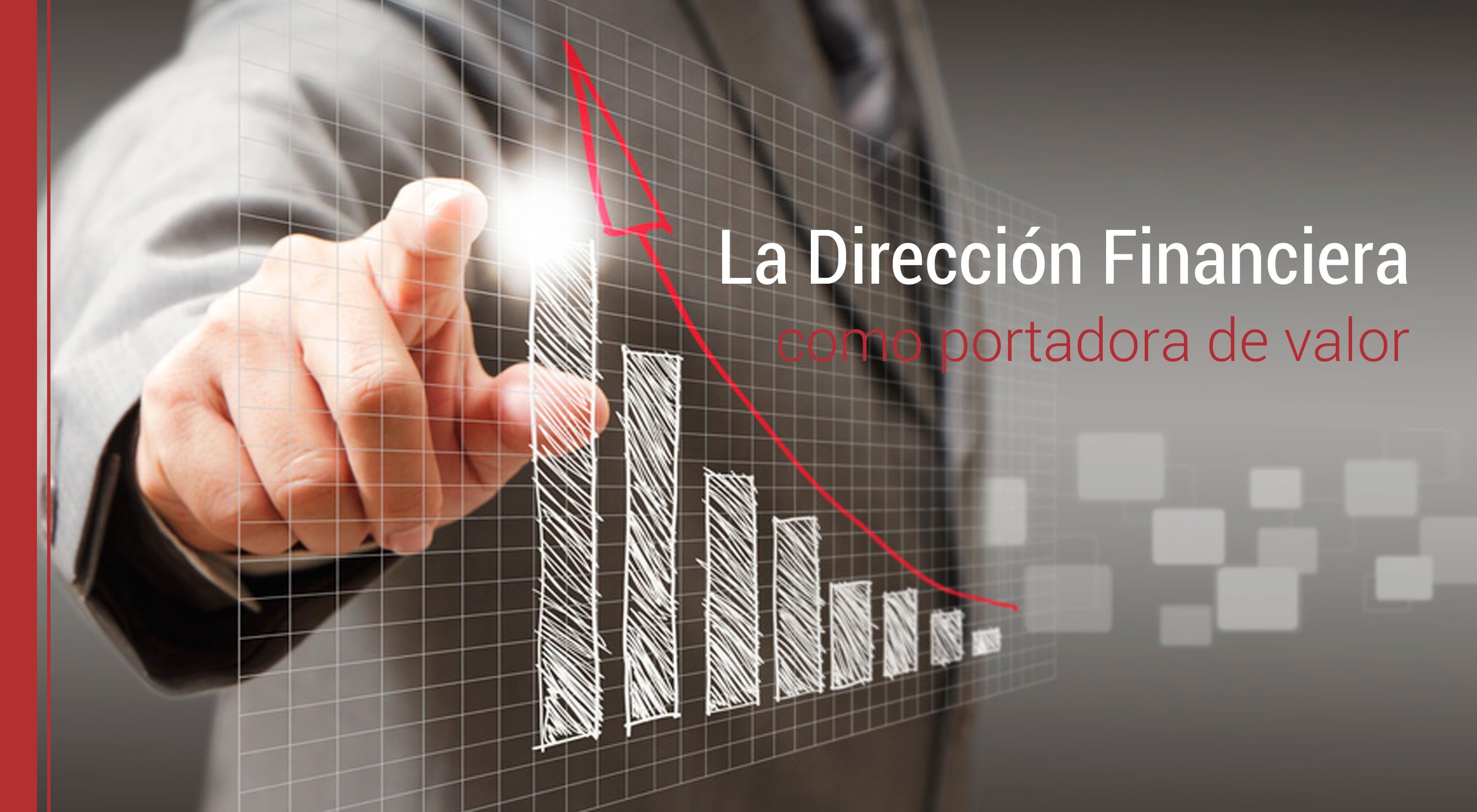 la direccion financiera como portadora de valor
