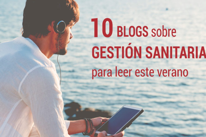 blogs de gestion sanitaria para el verano
