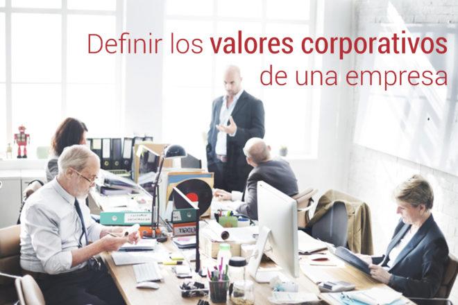 los valores corporativos de una empresa