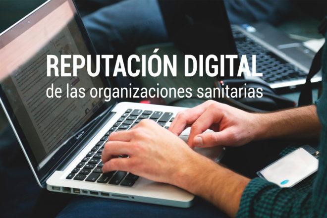 la reputacion digital de las organizaciones sanitarias y klout