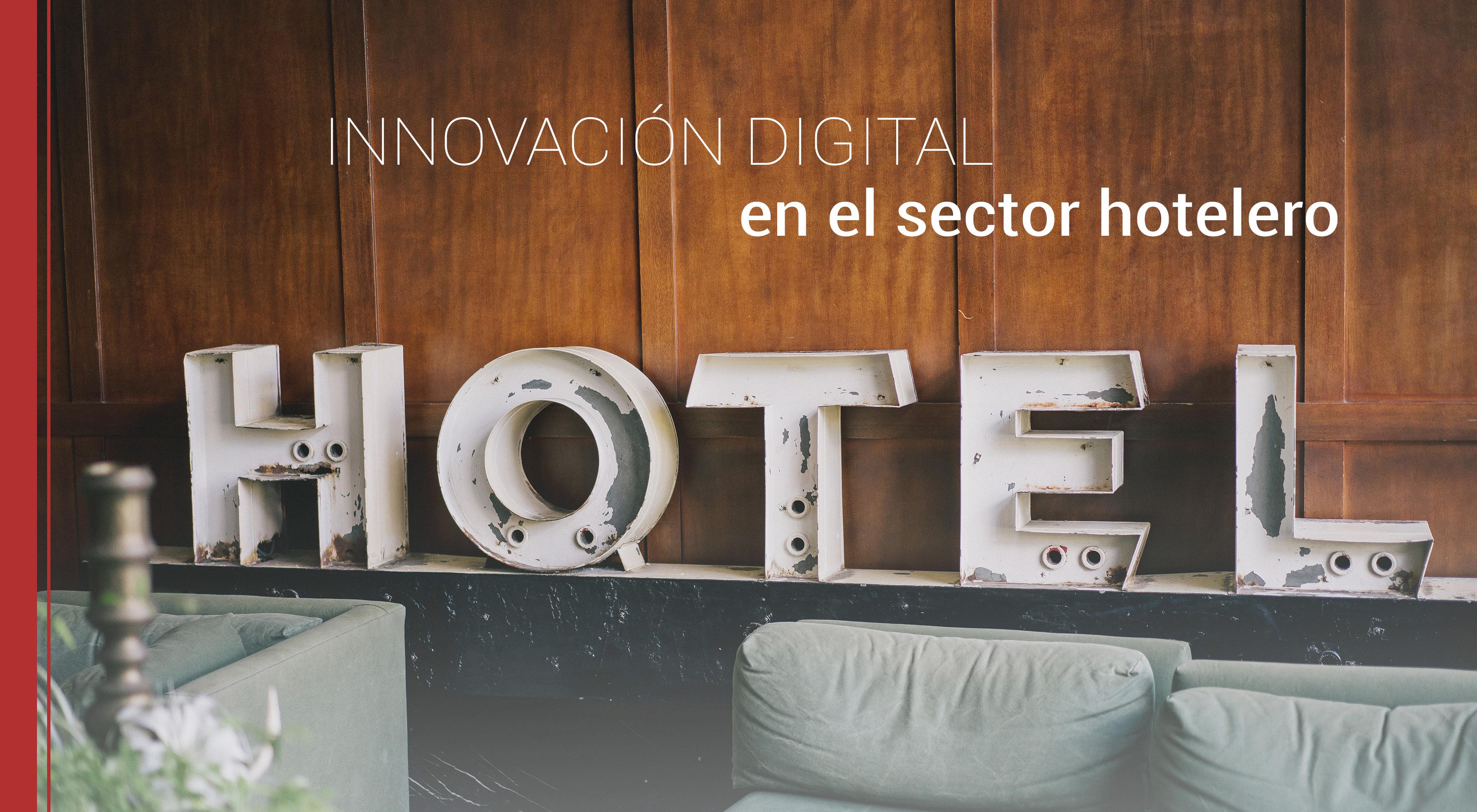 la innovacion digital en el sector hotelero