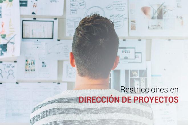 direccion de proyectos y sus restricciones