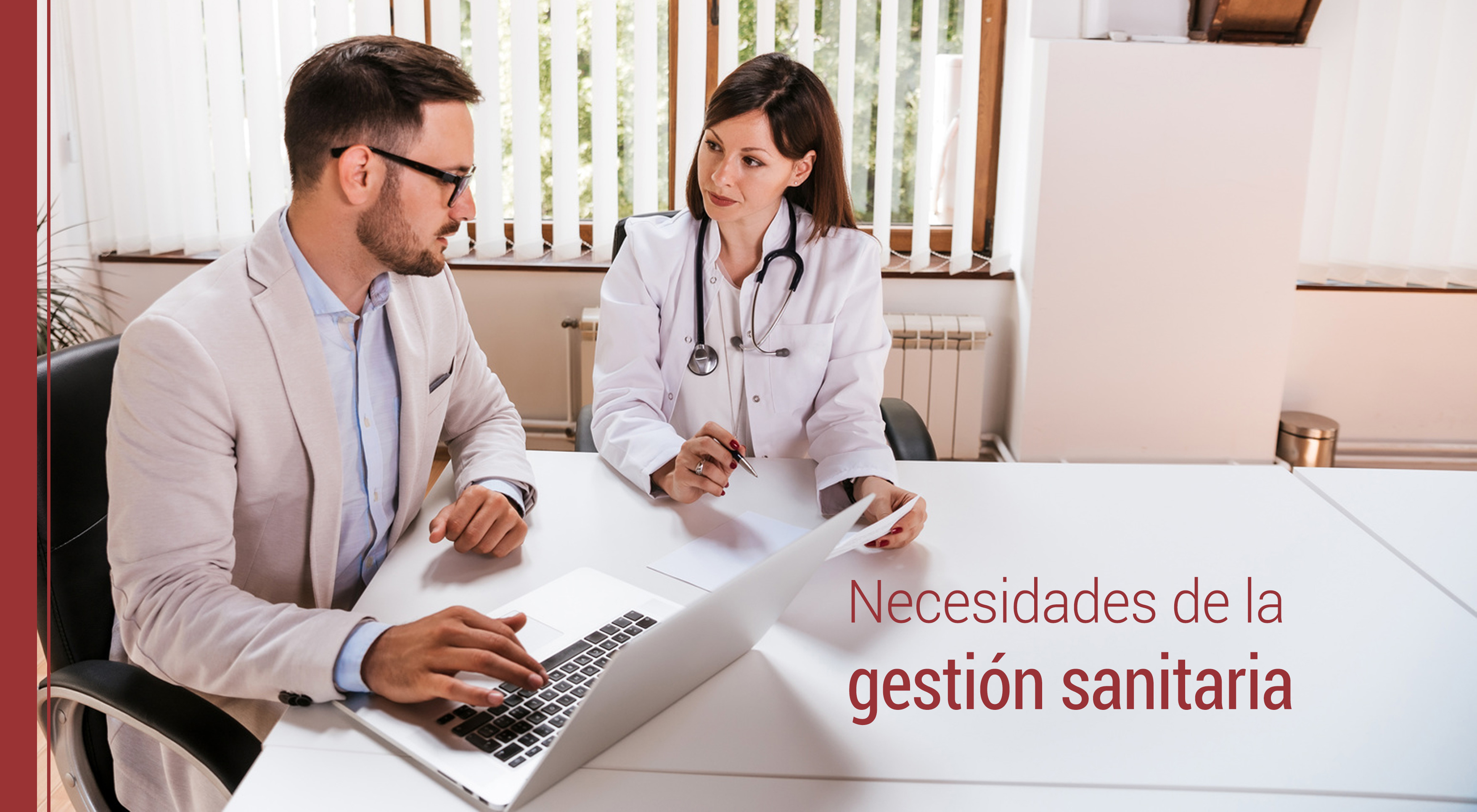 las necesidades urgentes de la gestion sanitaria