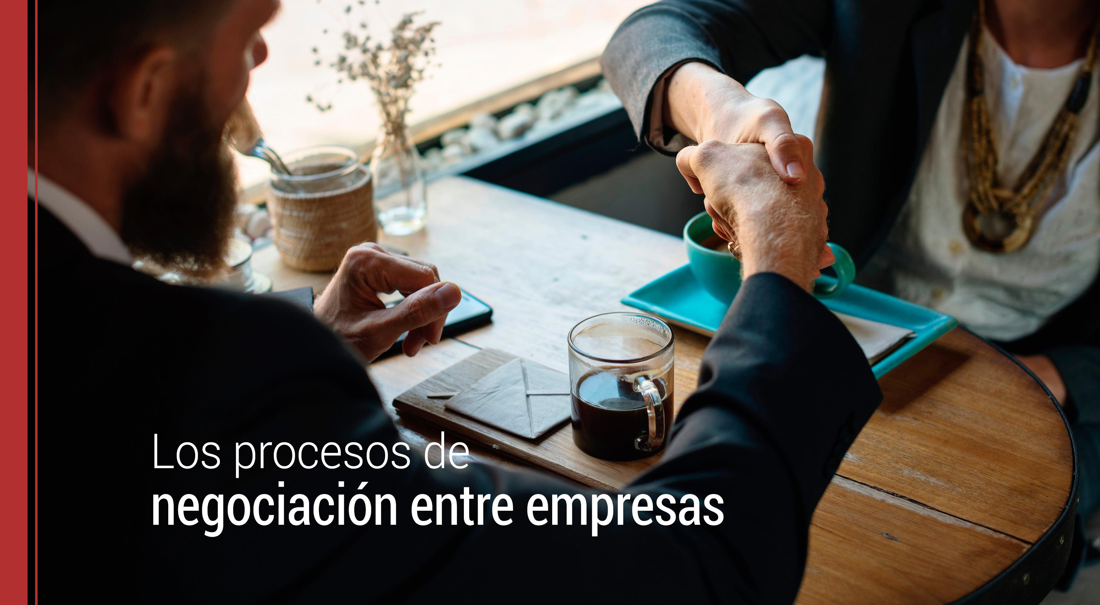 las negociaciones entre empresas