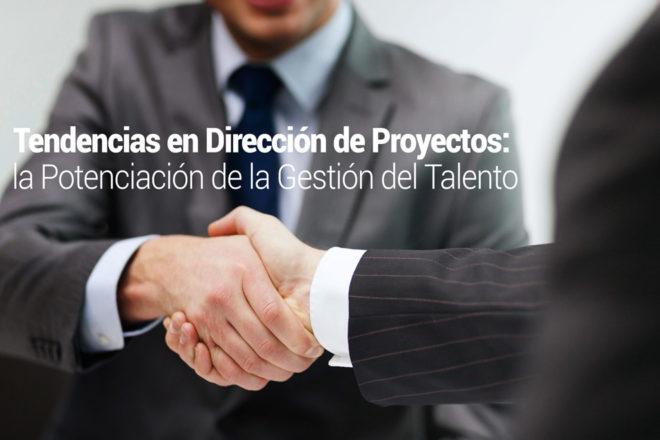 Tendencias en Dirección de Proyectos