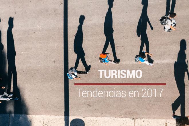 Tendencias en turismo 2017