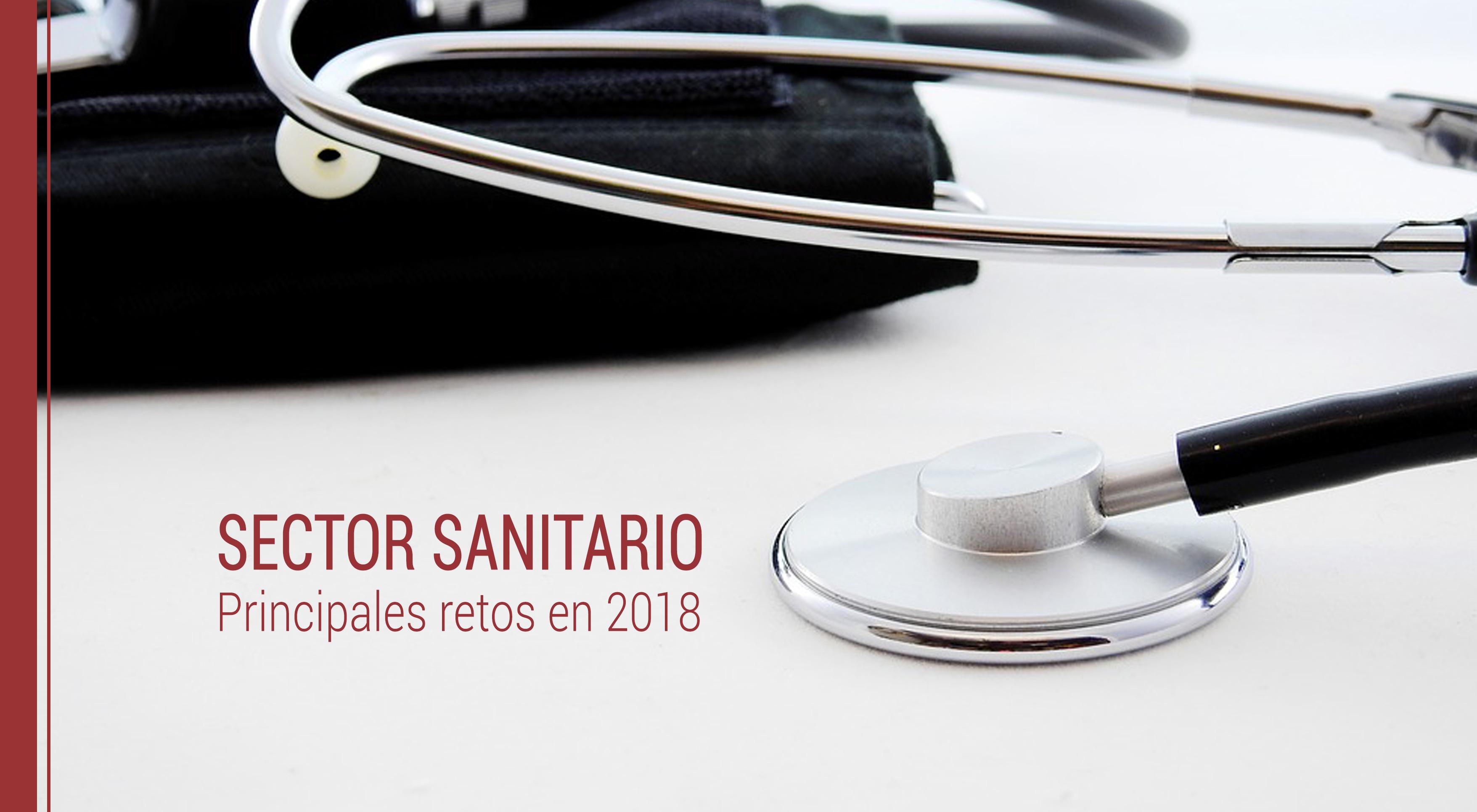 retos a los que se enfrenta el sector sanitario en 2018
