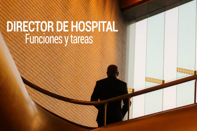 funciones y tareas de un director de hospital