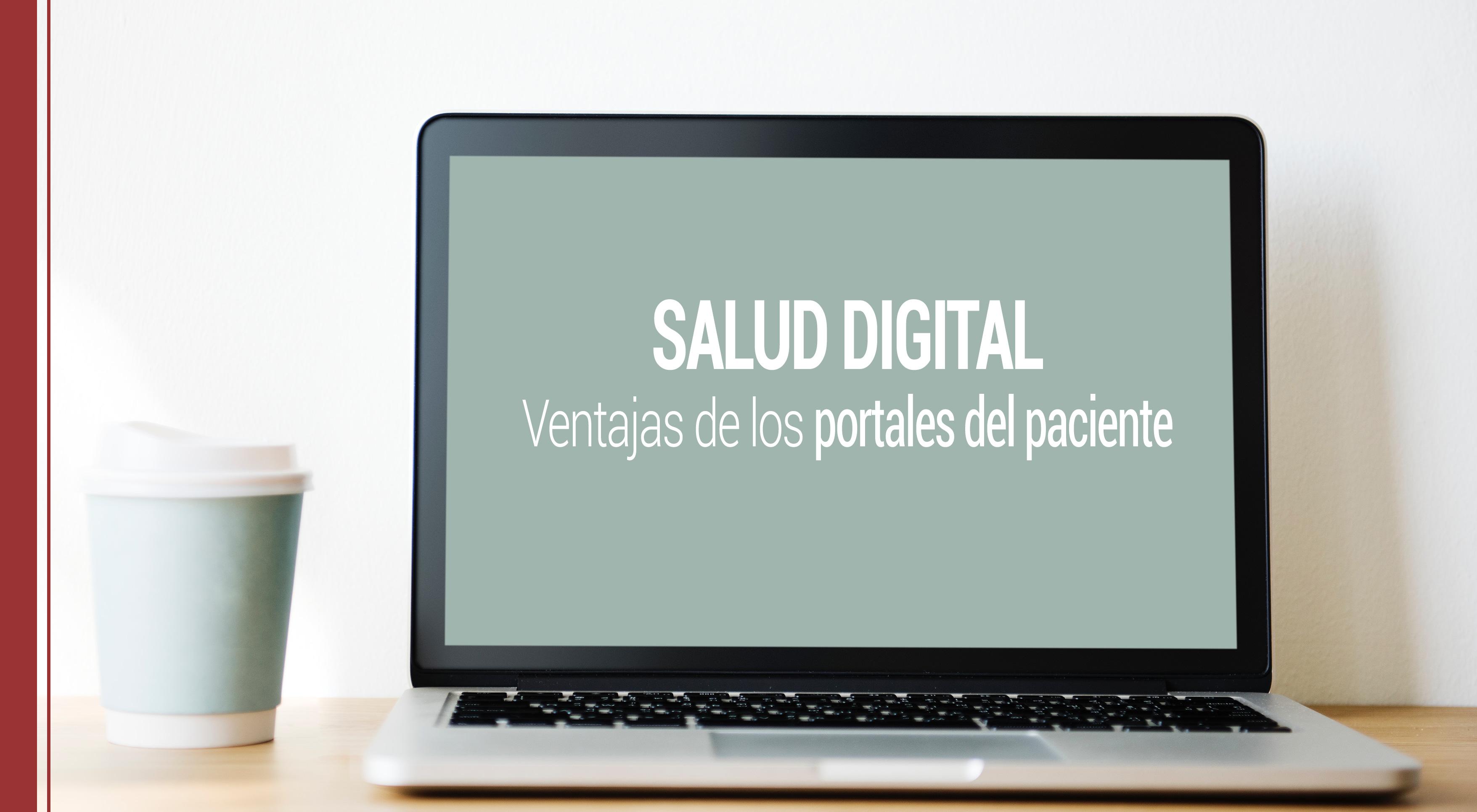 salud digital y los portales de los pacientes