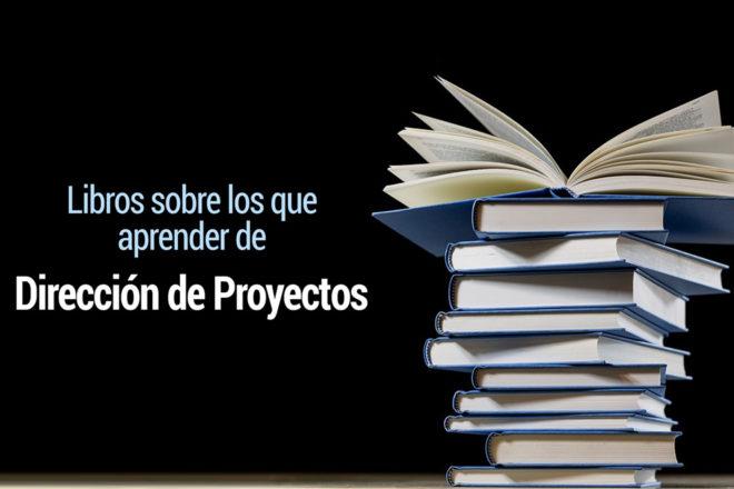 los mejores libros sobre direccion de proyectos