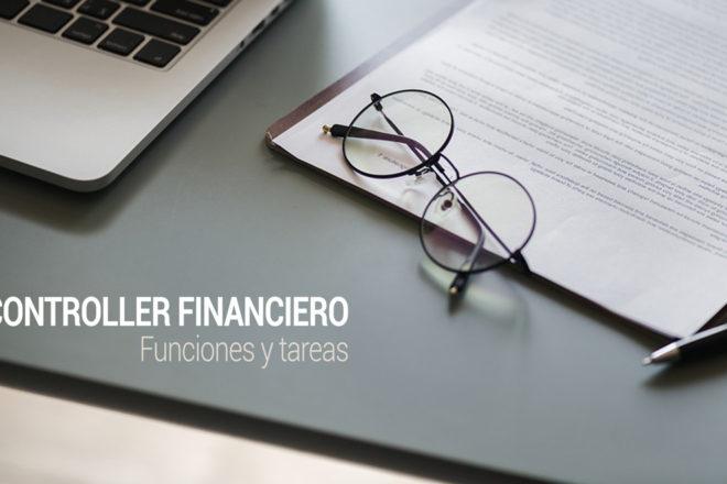 cuales son las funciones y tareas de un controller financiero