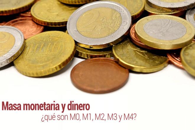 masa monetaria y dinero que es