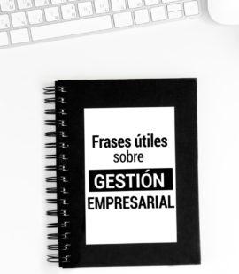Frases útiles sobre gestión empresarial