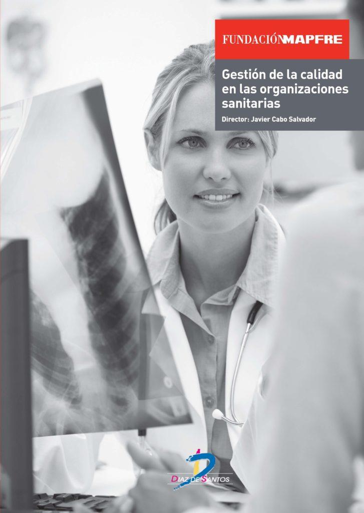 Gestion de la calidad en las organizaciones sanitarias