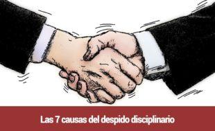 Las-7-causas-del-despido-disciplinario-310x189 Inicio
