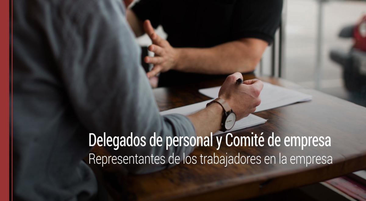 representantes-trabajadores-empresa-delegados-comite Representantes de los trabajadores en la empresa: delegados de personal y Comité de empresa