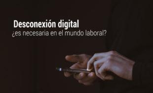 desconexion-digital-mundo-laboral-310x189 Inicio